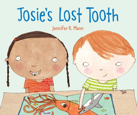 Click for more detail about Josie's Lost Tooth by Jennifer K. Mann