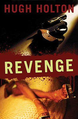 Click for more detail about Revenge (Larry Cole) by Hugh Holton