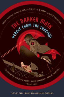 Click for more detail about The Darker Mask by Gary Phillips and Christopher Chambers