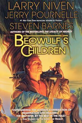 Click for more detail about Beowulf's Children by Larry Niven, Jerry Pournelle, and Steven Barnes