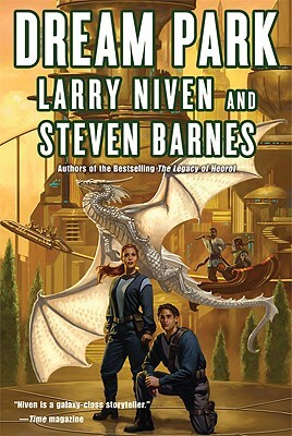 Click for more detail about Dream Park by Larry Niven and Steven Barnes