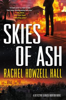 Book Cover Skies of Ash: A Detective Elouise Norton Novel by Rachel Howzell Hall