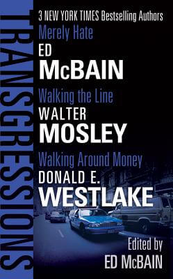 Click for more detail about Transgressions by Ed McBain, Walter Mosley and Donald E. Westlake