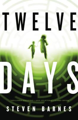 Click for more detail about Twelve Days by Steven Barnes