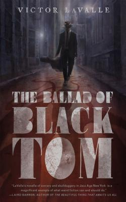 Book Cover The Ballad of Black Tom by Victor Lavalle