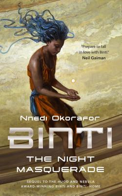 Click for a larger image of Binti: The Night Masquerade