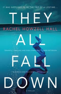 Book cover of They All Fall Down: A Thriller by Rachel Howzell Hall
