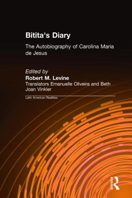 Click for more detail about Bitita's Diary: The Autobiography of Carolina Maria de Jesus (Latin American Realities) by Carolina Maria de Jesus