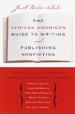 Click for more detail about The African American Guide to Writing & Publishing Non Fiction by Jewell Parker Rhodes