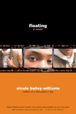 Click for more detail about Floating: A Novel by Nicole Bailey-Williams