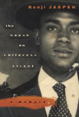 Click for more detail about The House on Childress Street: A Memoir by Kenji Jasper