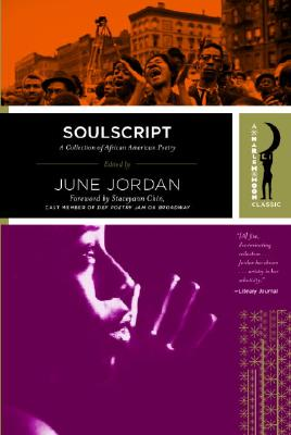 Book Cover Soulscript: A Collection Of Classic African American Poetry (Harlem Moon Classics) by June Jordan