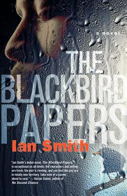 Book Cover The Blackbird Papers: A Novel by Ian K. Smith