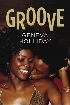 Click for more detail about Groove by Geneva Holliday
