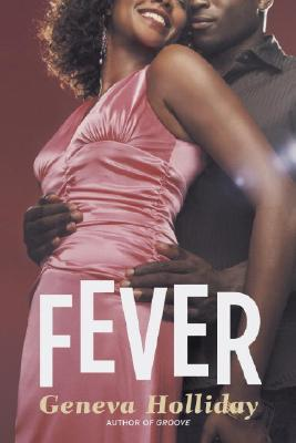 Click for more detail about Fever by Geneva Holliday