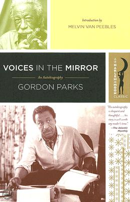 Click for more detail about Voices in the Mirror: An Autobiography (Harlem Moon Classics) by Gordon Parks