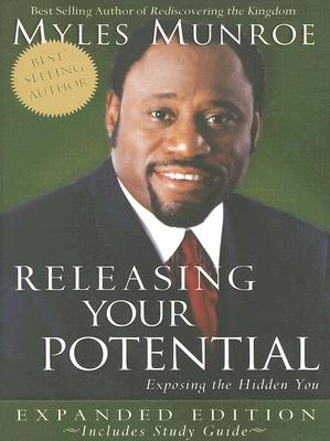 Click for more detail about Releasing Your Potential Expanded Edition by Myles Munroe