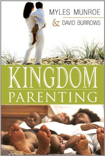 Click for more detail about Kingdom Parenting by Myles Munroe