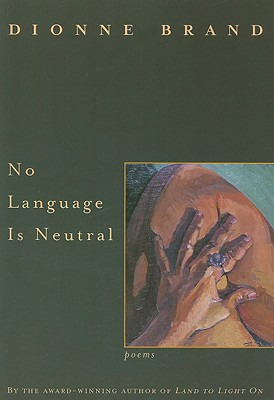 Click for more detail about No Language Is Neutral by Dionne Brand