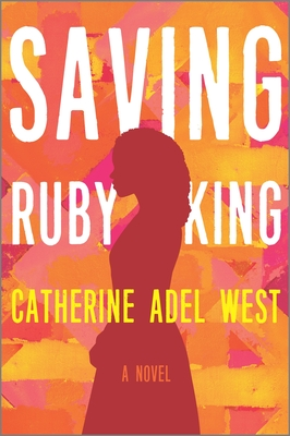 Click for more detail about Saving Ruby King (Original) by Catherine Adel West