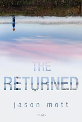 Photo of Go On Girl! Book Club Selection July 2014 – Selection The Returned by Jason Mott