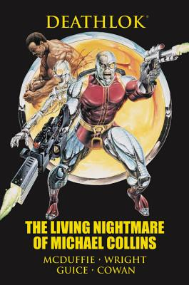 Click for more detail about Deathlok: The Living Nightmare of Michael Collins (Marvel Premiere Editions) by Dwayne McDuffie