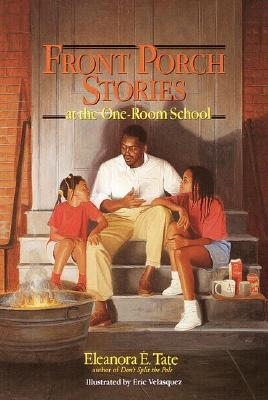 Book Cover Front Porch Stories: At the One-Room School (Turtleback School & Library) by Eleanora E. Tate