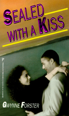 Click for more detail about Sealed With a Kiss (Arabesque) by Gwynne Forster