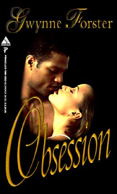 Click for more detail about Obsession (Arabesque) by Gwynne Forster