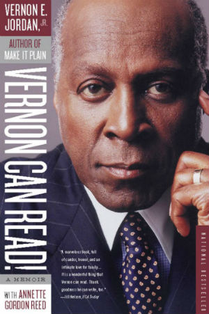 Click for more detail about Vernon Can Read! A Memoir by Vernon E. Jordan