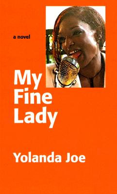 Click for more detail about My Fine Lady by Yolanda Joe