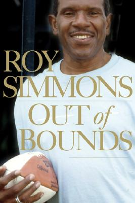 Click for more detail about Out of Bounds: Coming Out of Sexual Abuse, Addiction, and My Life of Lies in the NFL Closet by Roy Simmons and Damon DiMarco