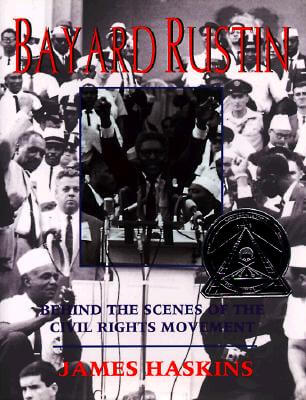 Click for more detail about Bayard Rustin: Behind the Scenes of the Civil Rights Movement by James Haskins