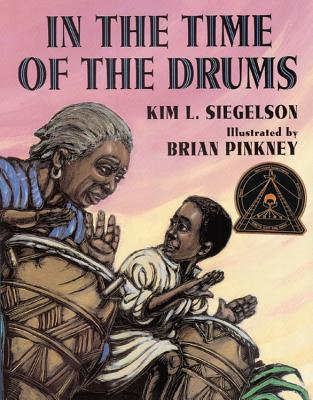 Click for more detail about In the Time of the Drums by Kim L. Siegelson