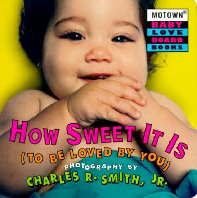 Click for more detail about Motown: How Sweet It is to Be Loved by You - Book #3 by Charles R. Smith Jr.