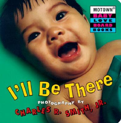 Click for more detail about Motown: I'll Be There - Book #4 by Charles R. Smith Jr.