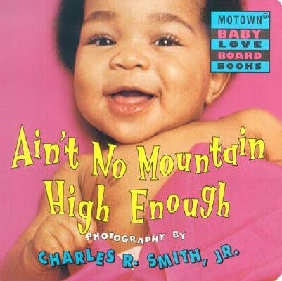 Click for more detail about Motown: Ain't No Mountain High Enough - Book #5 by Charles R. Smith Jr.