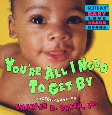 Click for more detail about Motown: You're All I Need to Get By - Book #7 by Charles R. Smith Jr.