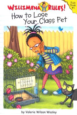 Click for more detail about Willimena Rules!: How to Lose Your Class Pet - Book #1 (Willimena Rules! (PB)) (No. 1) by Valerie Wilson Wesley