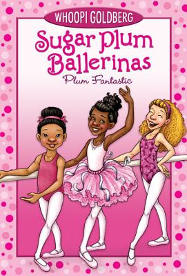 Click for more detail about Sugar Plum Ballerinas #1: Plum Fantastic by Whoopi Goldberg