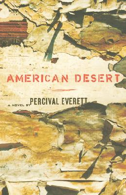Click for more detail about American Desert by Percival Everett