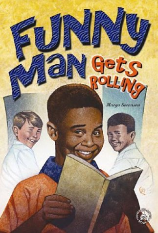 Click for more detail about Funny Man Gets Rolling by Margo Sorenson