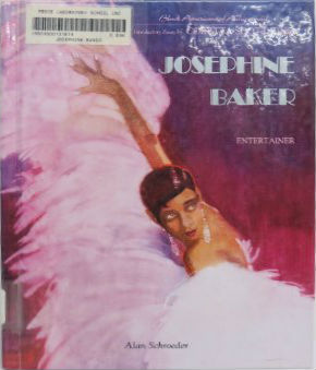 Click for more detail about Josephine Baker by Alan Schroeder and Nathan Huggins (Editor)