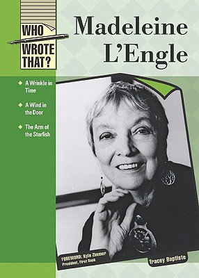 Click for more detail about Madeleine L'Engle by Tracey Baptiste