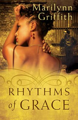 Click for more detail about Rhythms Of Grace by Marilynn Griffith