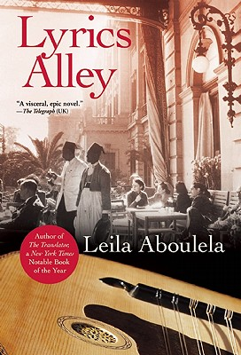 Click for more detail about Lyrics  Alley: A Novel by Leila Aboulela