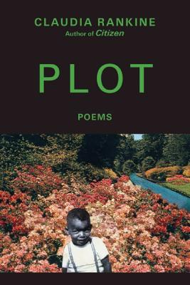 Book Cover Plot (Grove Press Poetry Series) by Claudia Rankine