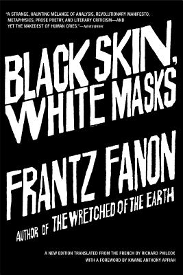 Click for more detail about Black Skin, White Masks by Frantz Fanon