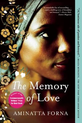 Click for more detail about The Memory of Love by Aminatta Forna