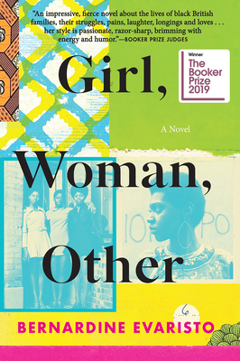 Click for more detail about Girl, Woman, Other: A Novel (Booker Prize Winner) by Bernardine Evaristo